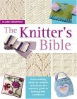 The Knitter's Bible by Claire Crompton